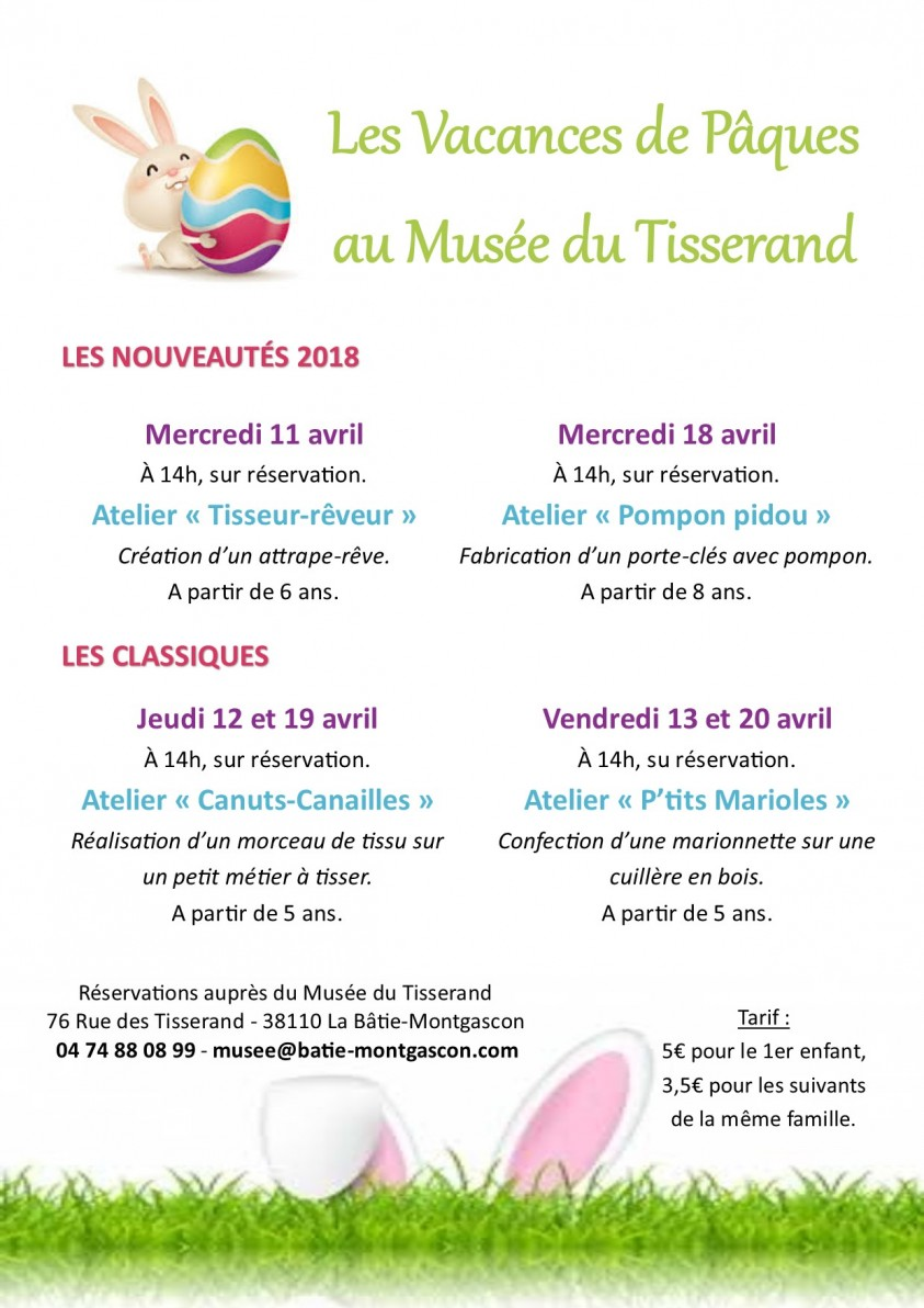 Les vacances de Pâques au Musée du Tisserand 2018